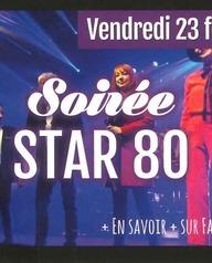 Le Quatre - Soirée Star 80