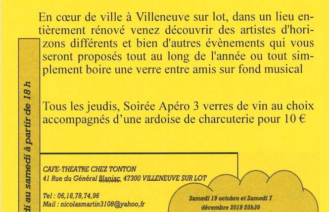 Chez Tonton - Les incorrigibles 2 - Villeneuve-sur-Lot